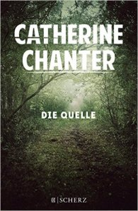Catherine Chanter - Die Quelle